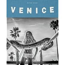 Venice Beach: The Last Days of a Bohemian Paradise