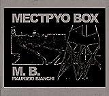 Mectpyo Box by MAURIZIO BIANCHI (2015-08-03)