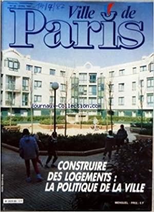 VILLE DE PARIS [No 86] du 14/04/1987 - LA LETTRE DU MAIRE - ACTUALITES - EXPOSITIONS - THEATRE - ANIMATIONS - MUSIQUE-DANSE - SPORTS-LOISIRS - SOCIAL - MEMENTO - DOSSIERS - LA CONSTRUCTION DE LOGEMENTS A PARIS - 3 615 CODE TV CABLE - LE PREMIER SERVICE IN