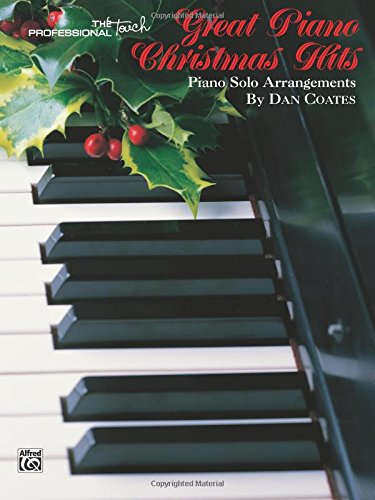 Great Piano Christmas Hits (The Professional Touch Series) -