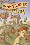 The Anybodies by N. E. Bode (2005-08-23)