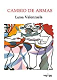 Cambio de Armas, Luisa Valenzuela, 0910061106