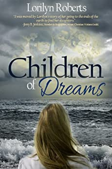 Children of Dreams: An Adoption Memoir by [Roberts, Lorilyn]
