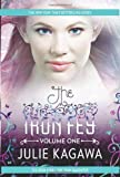 The Iron Fey Volume One: The Iron King\The Iron Daughter by Julie Kagawa (2013-08-27)