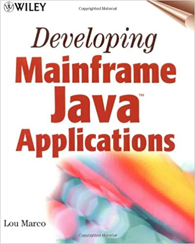 Developing Mainframe Java Applications: Lou Marco