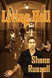 Living Hell, Wendy Miller, 1418406236