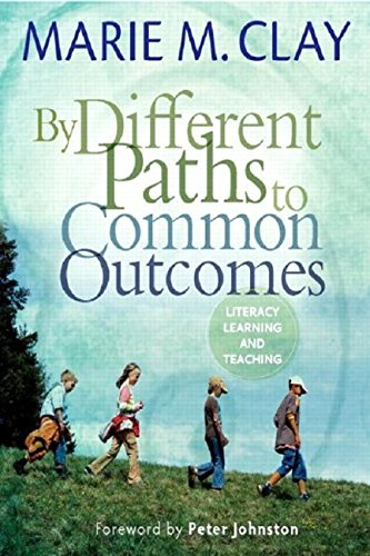 By Different Paths to Common Outcomes [Marie Clay] (Tapa Blanda)