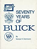 Seventy Years of Buick (Crestline Series)