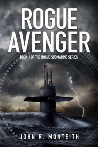 Rogue Avenger (Rogue Submarine) (Volume 1)