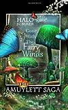Gone with the Fairy Winds (the Amuylett Saga), Halo Summer, 1494922940