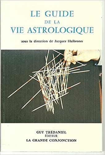 """Résultat de recherche d'images pour """"guide de la vie astrologique trédaniel  halbronn"""""""