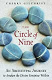img - for The Circle of Nine: An Archetypal Journey to Awaken the Divine Feminine Within book / textbook / text book