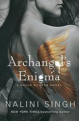 Archangel's Enigma: A Guild Hunter Novel (Guild Hunter series Book 8)