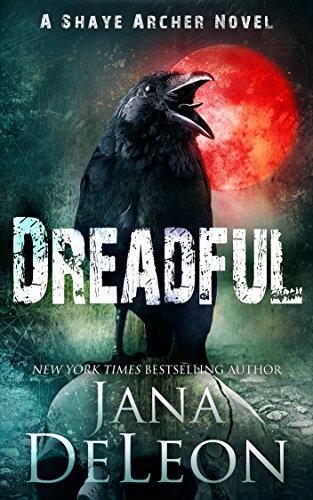 Dreadful - Jana DeLeon