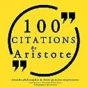 100 citations d'Aristote   Livre audio Auteur(s) :  Aristote Narrateur(s) : Nicolas Planchais