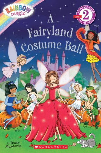 Scholastic Reader Level 2: Rainbow Magic: A Fairyland Costume (Costumes Land)