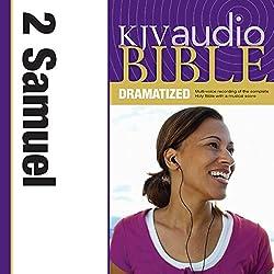 KJV Audio Bible: 2 Samuel (Dramatized)
