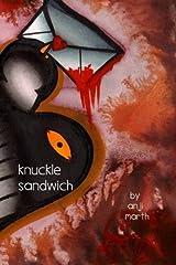 knuckle sandwich by anj marth (2013-09-23)