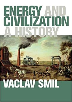 Energy And Civilization: A History (MIT Press) Downloads Torrent