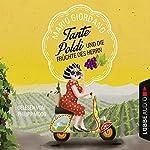 Tante Poldi und die Früchte des Herrn (Tante Poldi 2) | Mario Giordano