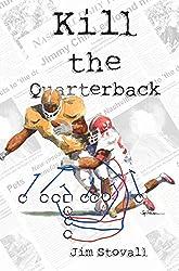 Kill the Quarterback (A Mitch Sawyer Mystery Series Book 1)