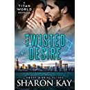 Twisted Desire (Titan World)