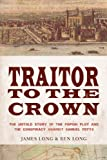 Traitor to the Crown, James Long, 1590202643