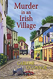 Murder in an Irish Village (An Irish Village Mystery Book 1)