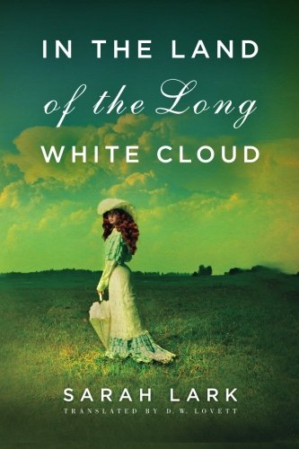 In the Land of the Long White Cloud (In the Land of the Long White Cloud saga)