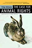 The Case for Animal Rights Updated