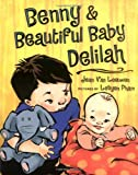 Benny and Beautiful Baby Delilah, Jean Van Leeuwen, 0803728913