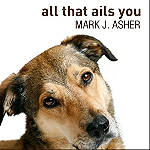 All That Ails You Audiobook