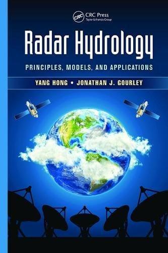 (Radar Hydrology: Principles, Models, and Applications)