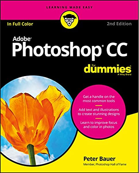 Adobe Photoshop Cc For Dummies Bauer Peter 9781119418115 Books
