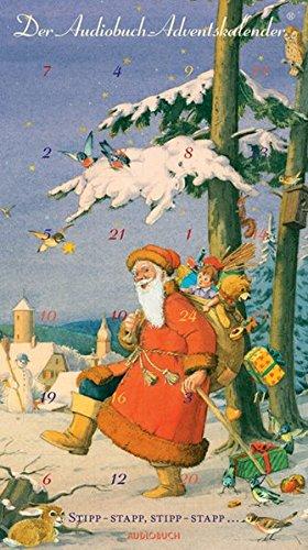 Stipp-stapp, stipp-stapp. Der Audiobuch-Adventskalender. 24 Märchen, Gedichte und Lieder zum Advent. 1 CD im hochformatigen Digipak