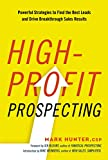#10: High-Profit Prospecting: Powerful Strategies to Find the Best Leads and Drive Breakthrough Sales Results