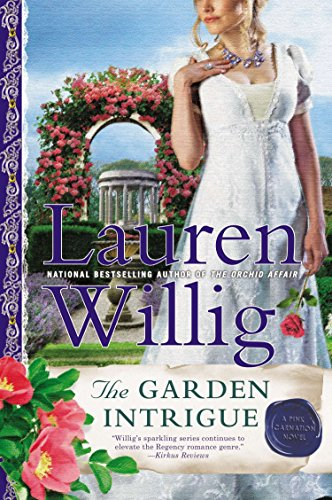 - The Garden Intrigue: A Pink Carnation Novel