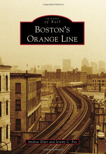 Boston's Orange Line (Images of Rail)