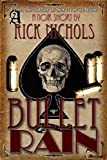 Bullet Rain (A Noir Short Story)