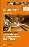 Der Saunaführer: Region Aachen, Köln, Bonn und Bergisches Land