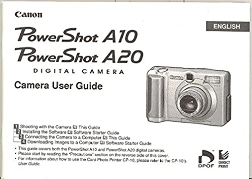 canon powershot a10 a20 original instruction manual user guide rh amazon com Canon PowerShot SX260 HS Canon PowerShot SX500 IS