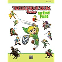 The Legend of Zelda Series for Easy Piano: Sheet Music From the Nintendo Video Game Collection