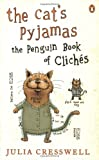 Cat's Pyjamas, Julia Cresswell, 0141025166