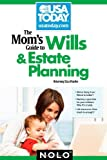 The Mom's Guide to Wills and Estate Planning (Mom's Guide to Wills & Estate Planning)