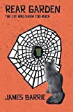 img - for Rear Garden: The Cat Who Knew Too Much (York Cat Crime Mystery) book / textbook / text book