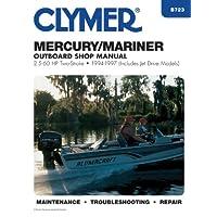 Mercury/Mariner: Outboard Shop Manual : 2.5-60 Hp : 1994-1997 (Includes Jet Drive Models)