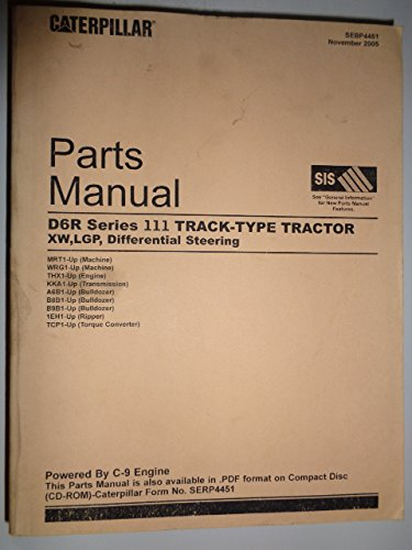 Caterpillar D6R Series III Track-Type Crawler Tractor Parts Catalog Manual, Machine s/n MRT1-up and WRG1-up