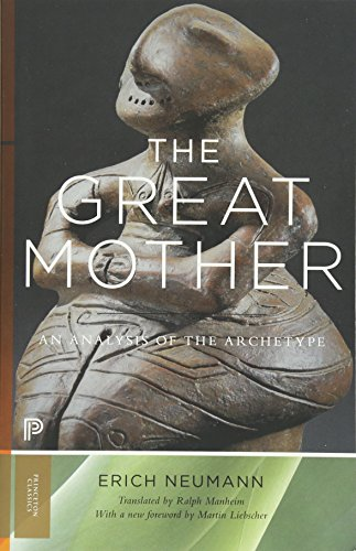 (The Great Mother: An Analysis of the Archetype (Works by Erich Neumann))