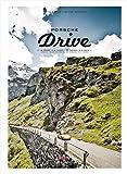 Porsche Drive: 15 Pässe in 4 Tagen - 15 Passes in 4 Days (German Edition)