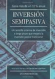 Inversion Semipasiva: Un sencillo sistema de inversión a largo plazo que mejora la inversión pasiva tradicional